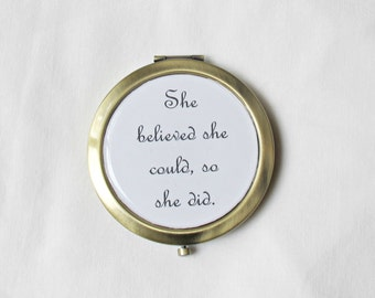 Quote Compact Mirror Pocket. She Believed She Could So She Did Typography. Domum Vindemia Literature Handmade. For Her Gift Scoring Wilder