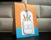 Teacher Appreciation Gift, Teacher Thank You Card, Back to School, End of Year Teacher Gift