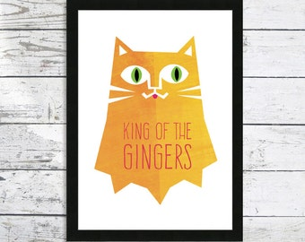 Ginger Cat Print - King Of The Gingers - Cat print - Cat lover gift - Ginger Cat - Cat lover gift
