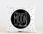 I love you to the moon and back Pillow, Kids Pillow Cushion, Home decor, Children Room Decor, Baby room deocr