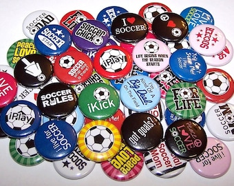 "Soccer Theme Set of 10 Buttons 1"" or 1.5"" Pin Back Buttons or 1"" Magnets Soccer Team Party Favors"