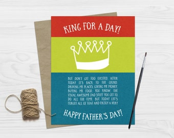 Father's Day Card / Funny King For a Day Father's Day Card / For Dad / Stepdad Stepfather Card / Card for Daddy / Dad Greeting Card