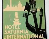 Rare Hotel Saturnia International Venezia Luggage Label 1950s Original Old Large rectangle Green Black