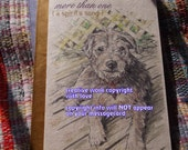 mutts/mixed breeds...more than one ( a spirit's song ) celebration of the journey/sentimental cards/unique empathy condolence cards