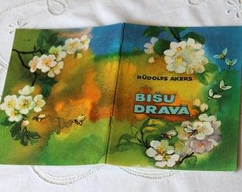 "Vintage Children's book ""Bee apiary"" (Bišu dravā) in Latvian. Latvia, Riga, 1976 USSR, Soviet Era"