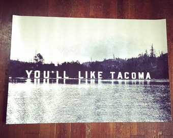 You'll Like Tacoma Print 2x3