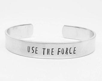 Use the force: Obi Wan Kenobi quote hand stamped Star Wars aluminum cuff bracelet