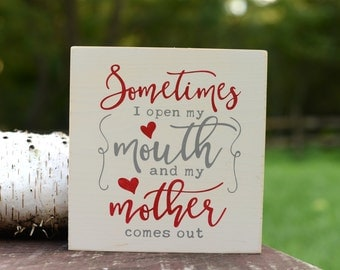 Gift for Mom - Mother Gift From Daughter - Sarcastic Gift - Sarcastic Mom - Mother's Day Gift - Mom Gift - Humor Sign- Funny Gift