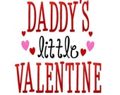 Daddy's little Valentine - Cut File - Instant Download - SVG Vector JPG for Silhouette Studio & other Cut Machines