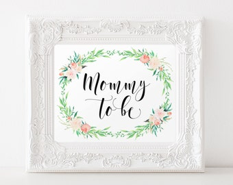 """Instant Download - Delicate Bouquet Mommy-to-be Sign 8""""x10"""" - Pink Floral Garden Theme Girl Baby Shower, Pastel, Calligraphy"""