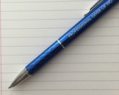 Professional giver of no fvcks - blue pen with a smart phone stylus. MATURE swears. Black ink pen