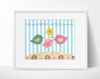 We made a wish and you came true, nursery art, children's room artwork, birds, love, quote, family, pink, blue, girl, flowers, vintage