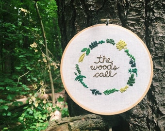 The Woods Call Embroidery