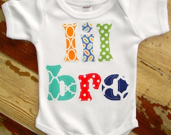 Lil Bro Onesie 0-3m to 18 months, Short or Long Sleeved...Matches Big Sis shirt