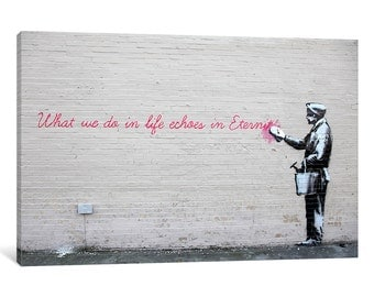 iCanvas What We Do in Life Echoes in Eternity Gallery Wrapped Canvas by Banksy