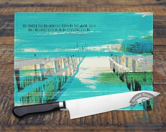 """Glass Cutting Board - """"Under the Boardwalk"""" The Drifters Beach House Decor 