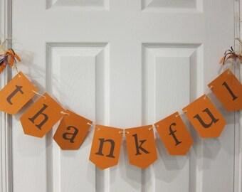Thankful Banner, Fall Garland, Thankful Garland, Thanksgiving Decorations, Thanksgiving Bunting, Thanksgiving Thankful Banner