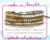 DIY KIT : gold and silver nugget triple leather wrap bracelet, silver leather, supplies & tutorial