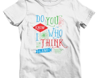 Kids Do You Know Who I Am T-shirt - Baby, Toddler, and Youth Sizes - Fame Tee, Fun, Crazy - 2 Colors