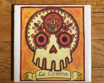 La Corona (The Crown) Ceramic Tile Coaster -  Loteria and Day of the Dead skull Dia de los Muertos calavera designs