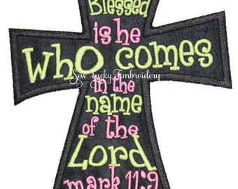 Cross with Mark 11:9 Applique Embroidered Patch , Sew or Iron on