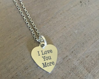 I love you more necklace, heart necklace, silver heart charm, gift for daughter