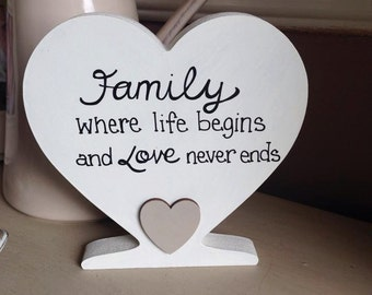 Family where life begins and love never ends freestanding heart