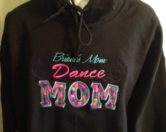 Custom hoodie, Tap, Jazz, Ballet, Hip Hop,  Dance Mom  Hooded/Crew Neck Sweatshirt