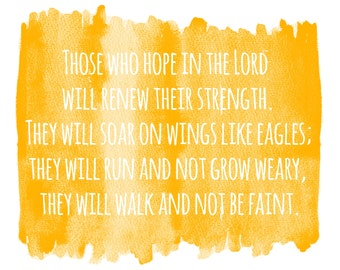 Isaiah 40:31 [Those who hope in the Lord will renew their strength] Bible Printable