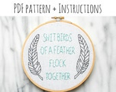 PATTERN: sh*t birds of a feather flock together Hand Embroidery Pattern with Instructions
