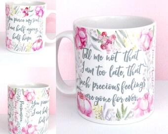 Jane Austen Mug, Persuasion Book Mug, Floral Design, Captain Wentworth's Letter, and Half agony, half hope, Quote, UK