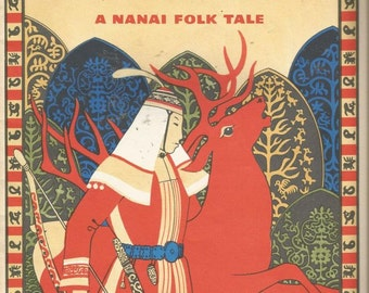 Vtg Book  Mergen and His Friends  Nanai Folk Tale  Russia
