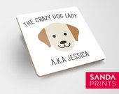 Personalised Crazy Dog Lady Drink Coaster - Birthday - Gift - Present - Coffee - Tea - Funny - Friend - Puppy