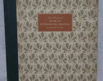 Ladies' Home Journal Book of Interior Decoration by Elizabeth Halsey 1954 Mid Century