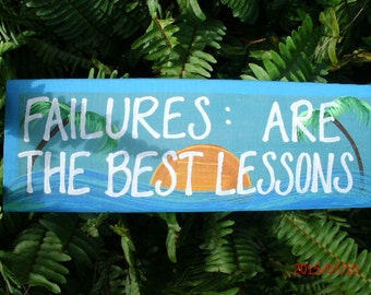 Failures: Are The Best Lessons