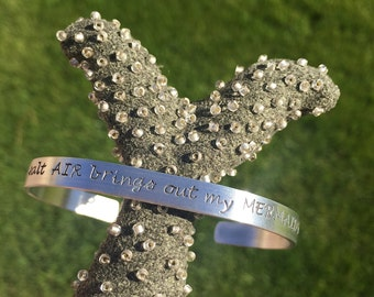 Summer Jewelry | Gift for MOM | MERMAID LOVER's Gift The salt air brings out my mermaid hair - Hand Stamped Aluminum Cuff by iiwii emporium