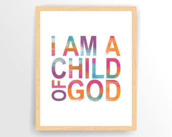 Printable Nursery wall art Rainbow Digital Nursery print I am a child of God, Nuraery art print, Printable, DIY, INSTANT DOWNLOAD (tipo0068)