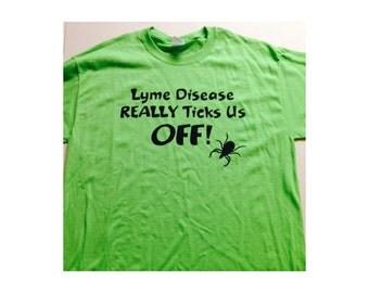 Lyme Disease Really Ticks Us Off T-Shirt