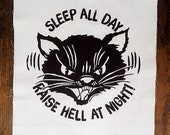 Raise Hell Patch - Back Patch - Sleep All Day Raise Hell At Night Screen Printed Patch