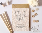 Thank You Bridesmaid, Flower Girl or Maid of Honour Card
