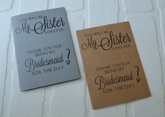 Thank You For Being My Sister Quotes: You Will Be My Sister Forever Bridesmaid By