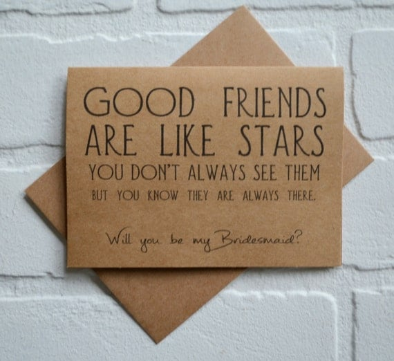 GOOD FRIENDS are like stars will you be my BRIDESMAID card funny card kraft bridesmaid card bridal party card matron proposal funny wedding