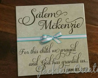 For This Child We Prayed and God Has Granted Us... Tile