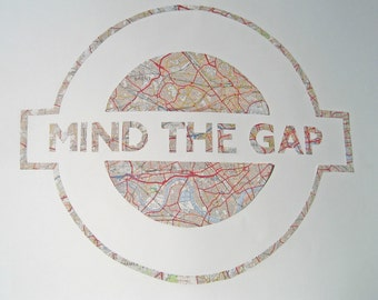 Ex. Lg A2 Size - MIND THE GAP - Hand paper cut  Art made from a vintage Map of London // Handmade in England //