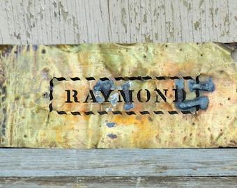 Brass Stencil - RAYMOND - Vintage Industrial Name Stencil