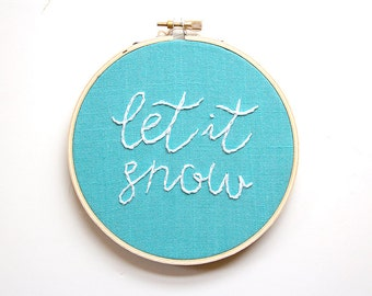 Let it Snow Christmas Embroidery, Embroidery Hoop Art, Handmade Embroidery, Hand-stitched, Christmas Decor, Ornament, Fiber Art, Blue White