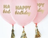 6 balloons and tassels Happy Birthday Balloons, First Birthday Balloon, First Birthday Party, 40Th Birthday - Set of 3