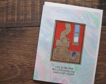 Cozy by the Stove -- ORIGINAL hand-drawn card, blank inside, winter-themed, blue slippers, haiku, suminagashi (#WTR003)