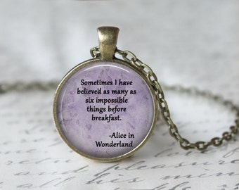 Alice in Wonderland - Book Necklace - Literary Jewelry - Literary Quote - Book Lover Gift - Library Necklace 125