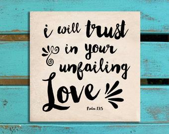 Scripture wall art, Trust, Bible verse art, Inspirational wall decor, Psalm 13:5, gift of encouragement, Christian gift